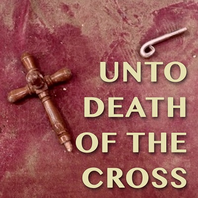 Unto Death Of The Cross - Asaph Tunes Orthodox Christian Music