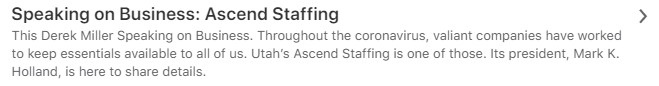 Speaking on Business Podcast: Ascend Staffing, with Ascend's CEO, Mark K. Holland 1