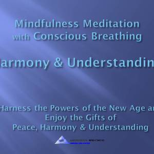 Meditation for harmony and understanding