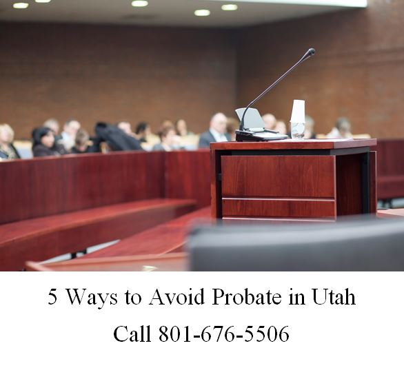5 ways to avoid probate in utah