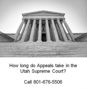 how long do appeals take in the utah surpeme court