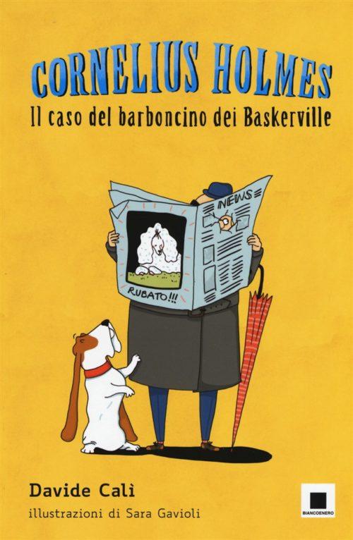 Cornelius Holmes Il caso del barboncino dei Baskerville