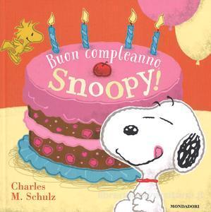 Buon Compleanno Snoopy! Un libro da regalare per compleanni speciali