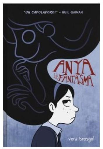 Anya e il suo fantasma: una graphic novel per adolescenti e per chi ama i misteri