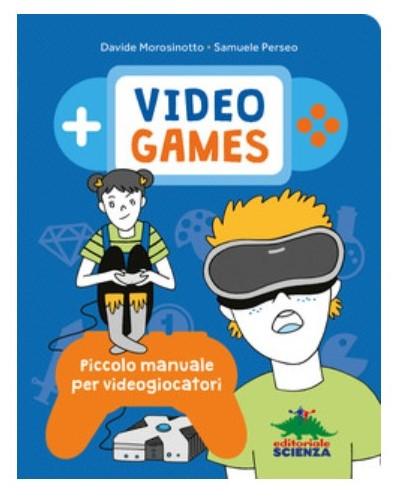 Videogames.Piccolo manuale per videogiocatori