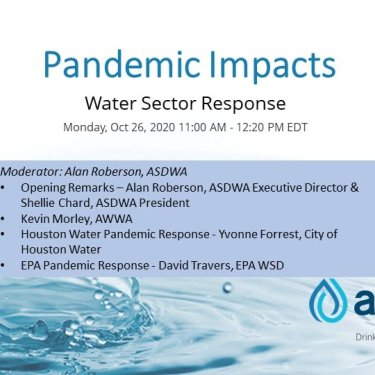 Pandemic Impacts and Water Sector Responses - ASDWA Annual Conference 2020