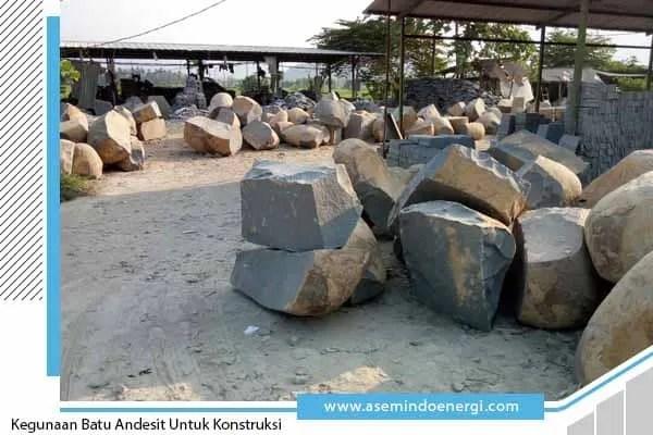 kegunaan batu andesit untuk konstruksi - mrc asemindo energi