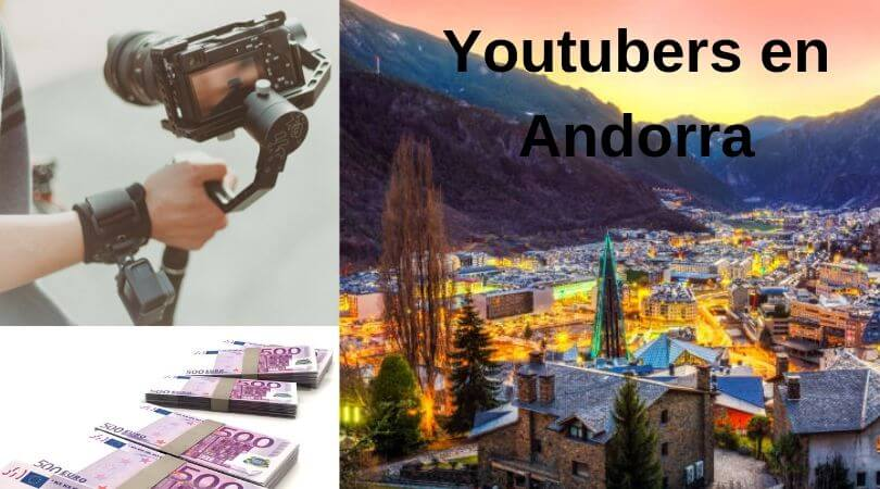 youtubers en andorra