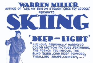 Warren Miller's Ski movies Deep and Light