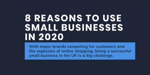 8 Reasons To Use Small Businesses In 2020
