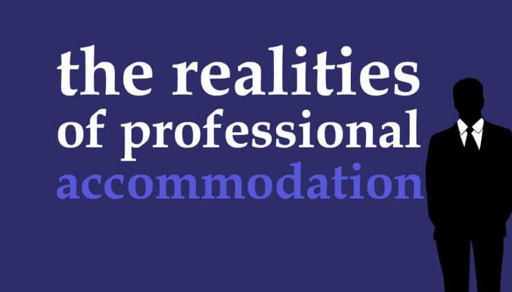 Professional Accommodation
