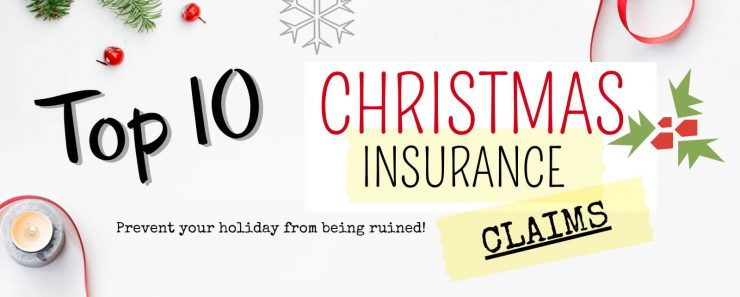 Top 10 Christmas Insurance Claims