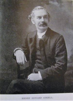 HENRY EDWARD ARKELL - The first Pastor of the church