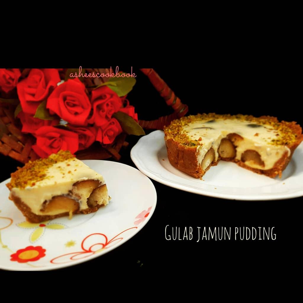 Gulab Jamun Pudding Recipe Ashee S Cookbook