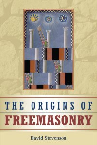 David Stevenson, Origins of Freemasonry, book cover