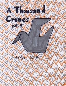 A Thousand Cranes, Volume 5 by Ashlee Craft