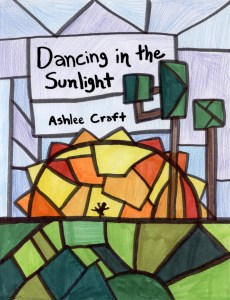 Dancing in the Sunlight by Ashlee Craft