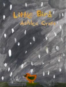 Little Bird by Ashlee Craft