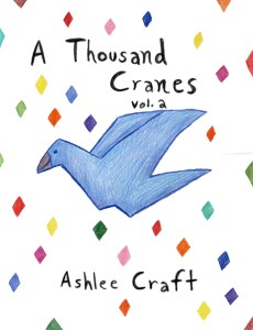 A Thousand Cranes, Volume 2 by Ashlee Craft - Cover