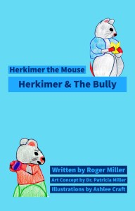 Herkimer & The Bully - Herkimer the Mouse by Ashlee Craft