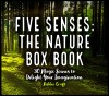 Five Senses: The Nature Box Book by Ashlee Craft