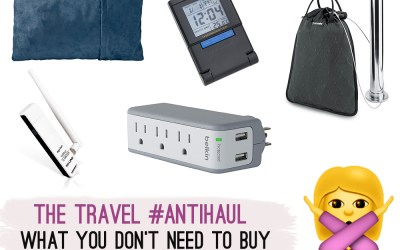 The Travel Gear Anti-Haul: What You DON
