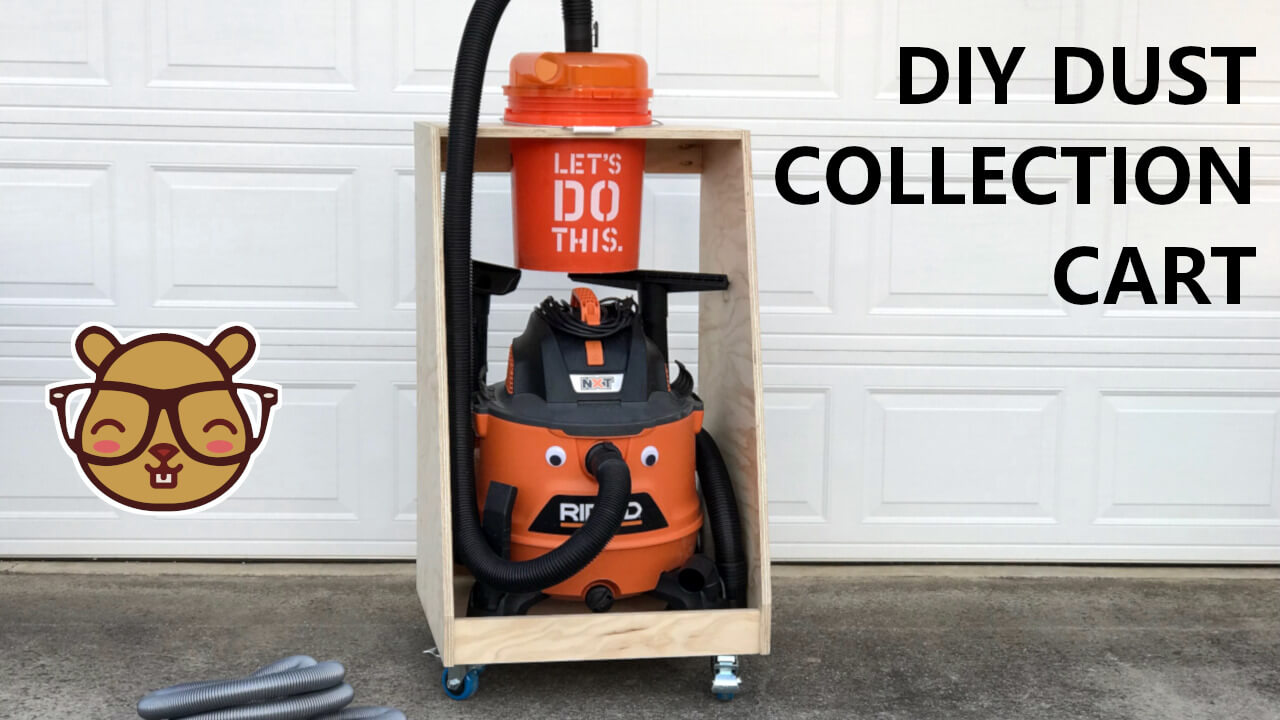 Dust Collection Cart for a Shop Vac and Dustopper | How to Build