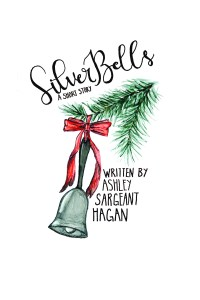 Christmas short story! Get Silver Bells for $.99