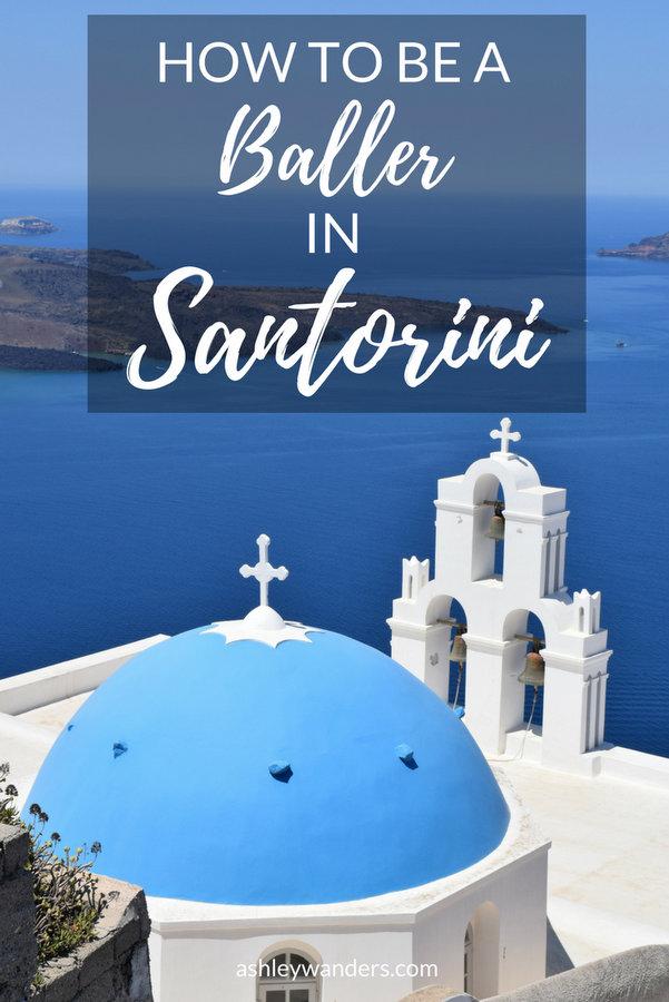 How to be a baller in Santorini
