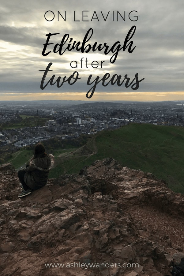 On Leaving Edinburgh After Two Years - Ashley Wanders: The downside to living abroad? Having to leave a place you love.