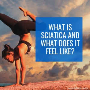 what is sciatica and what does it feel like?