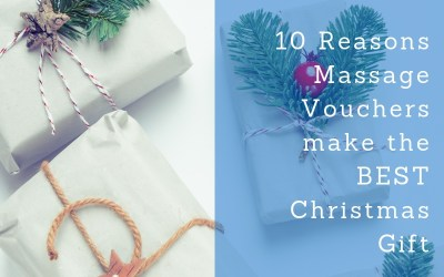 10 Reasons Massage Vouchers make the BEST Christmas Gift