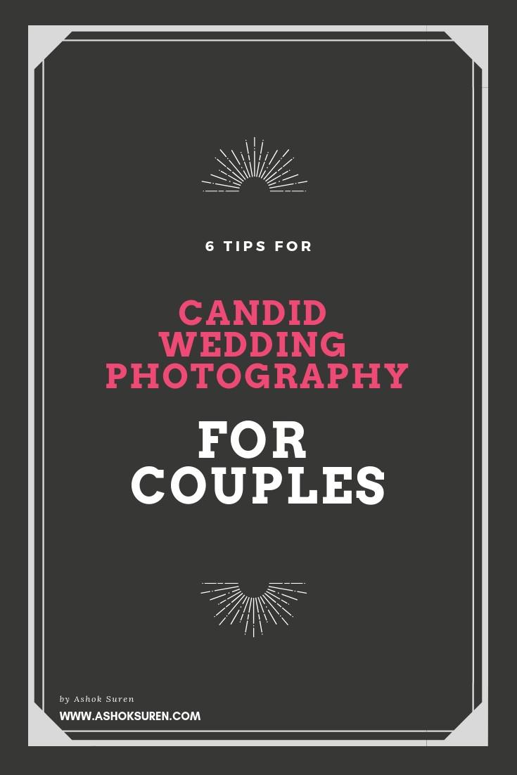 CANDID WEDDING PHOTOGRAPHY TIPS