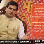 Astrologer and Vastu Consultant in Delhi