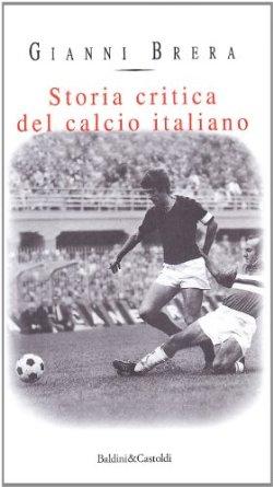 storia critica del calcio