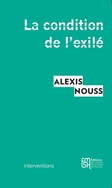 Alexis Nouss, La condition de l'exilé, Éditions de la Maison des Sciences de l'Homme