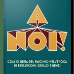 A noi!, Tommaso Cerno, Ed.Rizzoli