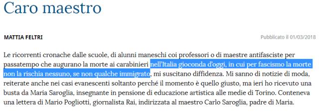 «nell'Italia gioconda d'oggi, per fascismo la morte non la rischia nessuno, se non qualche immigrato»