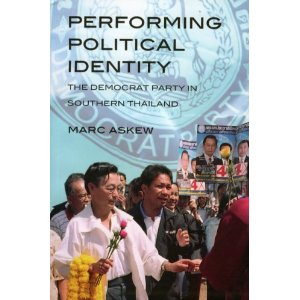 Performing Political Identity The Democrat Party in Thailand