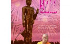 Buddha Wild - Monk in a Hut (2006)