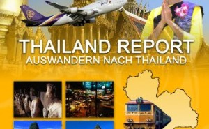 Thailand Report Auswandern nach Thailand (1) (German Edition)