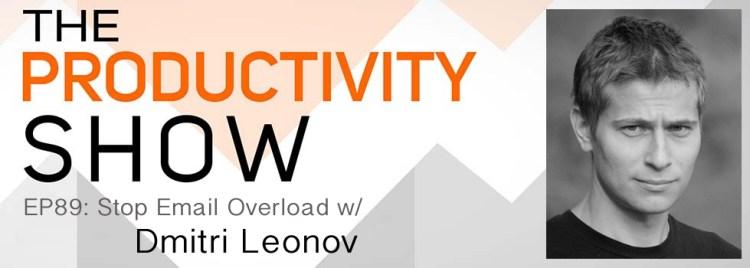 Productivity Show Podcast - Dmitri Leonov of SaneBox
