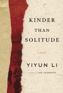 Kinder Than Solitude by Li Yiyun