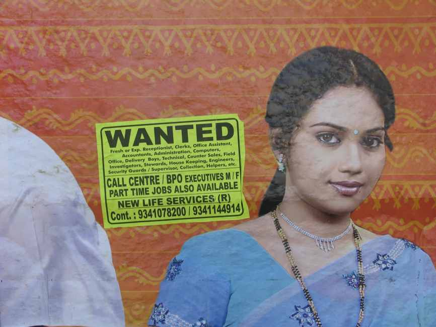 Wanted. A sign of the economic growth in Bengaluru. Credit: Paul Keller