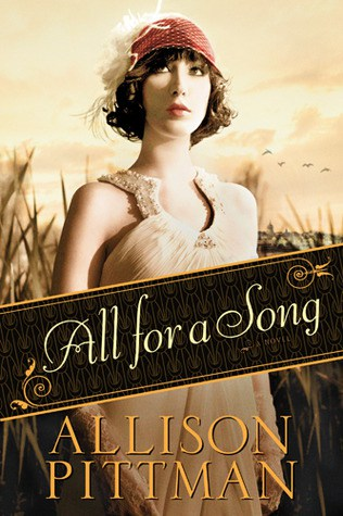 All for a Song by Allison K. Pittman|Fiction