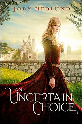 Review: An Uncertain Choice by Jody Hedlund