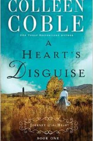 Review of Colleen Coble's A Heart's Disguise