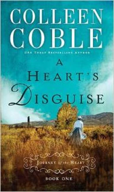 A Heart's Disguise by Colleen Coble