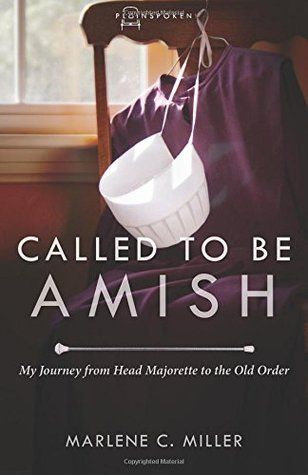 Review: Called to be Amish by Marlene C. Miller