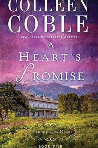 A Heart's Promise by Colleen Coble Book Review